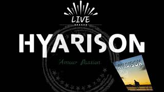 Hyarison Amour Passion Live ....