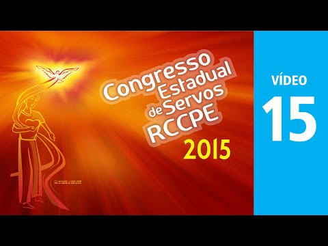 RCCPE Congresso 2015 - Video 15 - Pe. Anel 3