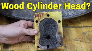 How Long will a (Wood) Osage Orange Cylinder Head Last?  Let