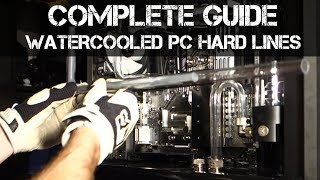 The Complete PC Hardline Bending and Installation Guide