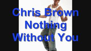 Chris Brown Nothing Without You