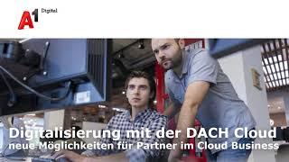 "CP-Webinar A1 Digital ""Digitalisierung mit der DACH-Cloud"", 16. Okt 2018"