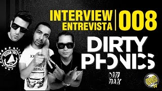 Interview | Entrevista | #008 - Dirty Phonics