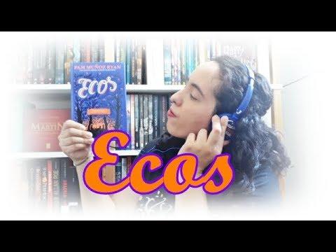 Ecos, Pam Muñoz Ryan | Um Livro e Só