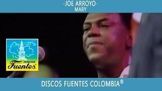 Mary / Joe Arroyo - [ Discos Fuentes ]