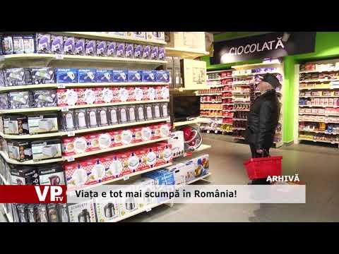 Viața e tot mai scumpă în România!
