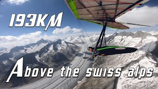 193 KM Cross Country Above The SWISS ALPS  #HANGGLIDING