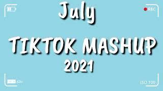 TikTok Mashup July 2021 💙💙 (Not Clean) 💙💙