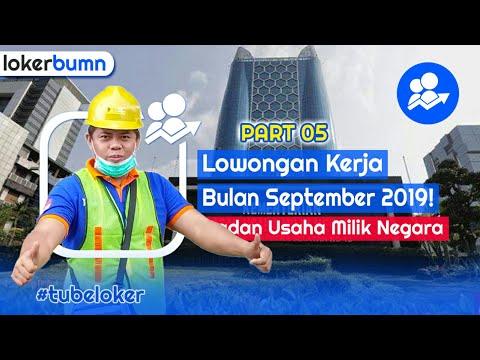 Lowongan Kerja Bulan September 2019 - 2 Info Loker BUMN