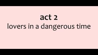 I Saw Her Standing There - Act 2: Lovers In A Dangerous Time