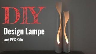 Eine Design Lampe selber bauen / DIY Lampe / Designlampe aus PVC-Rohr