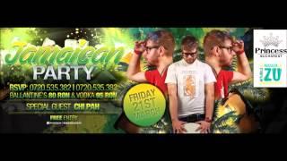 CHI PAH  JAMAICAN PARTY  21 MARTIE  PRINCESS CLUB