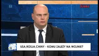 USA, Rosja, Chiny - komu zależy na wojnie? - Jacek Hoga w TV Trwam