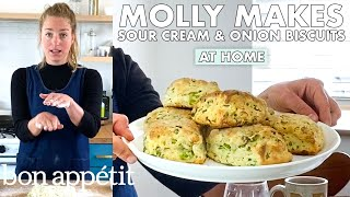 Molly Makes Sour Cream And Onion Biscuits | From The Home Kitchen | Bon Appétit