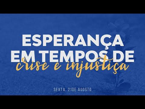 Semana de Oração | Esperança em tempos de crise e injustiça | Igreja On-line