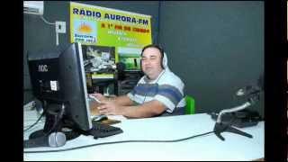 Uma Homenagem ao grande amigo e locutor da radio Aurora FM Odival Martini