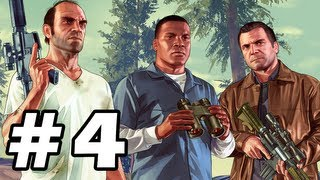 Grand Theft Auto 5 Gameplay Walkthrough Part 4 - GTA 5