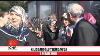 kiliçdaroğlu tekirdağda 02042016