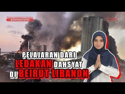 INI PELAJARAN DARI LEDAKAN DAHSYAT DI BEIRUT LIBANON 🙏😇