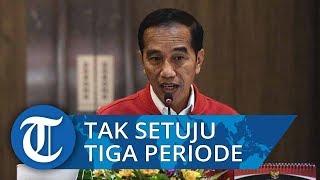 Jokowi Tak Setuju Presiden 3 Periode