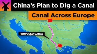 China's Insane Plan to Dig a Canal Across the Balkans thumbnail