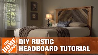 DIY Headboard - Rustic Headboard Tutorial | The Home Depot