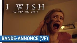 Trailer of I Wish : Faites Un Vœu (2017)