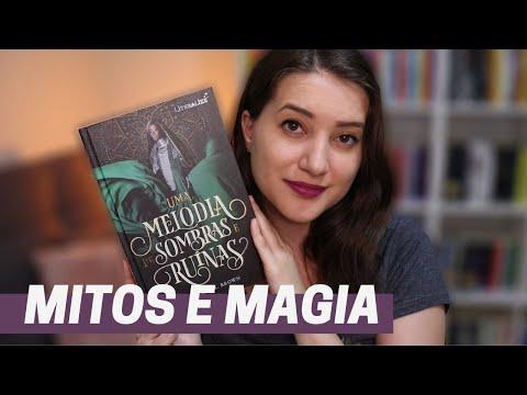 UMA MELODIA DE SOMBRAS E RUÍNAS (SEM SPOILER)   Patricia Lima