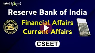 Reserve Bank of India (RBI) - Financial Affairs CSEET [cseet-current affairs]