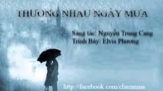 Thương Nhau Ngày Mưa - Nguyễn Trung Cang