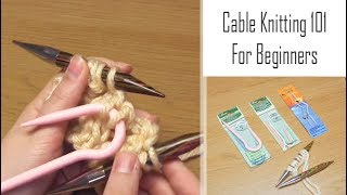 How to Knit Cables: For Beginners | A Simple Cabling Introduction | How to Get Started