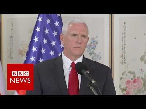 Pence: US era of strategic patience with North Korea over - BBC News