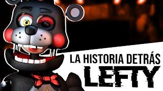 TEORÍA   La Verdadera Historia de LEFTY   FNAF 6