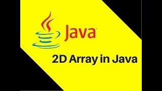 6.9 2D Array in Java