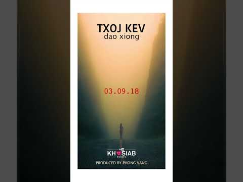 Dao Xiong 'Txoj Kev' New Single (Official Song Preview)