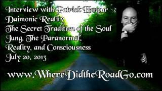 Patrick Harpur, Author Of Daimonic Reality - July 20, 2013