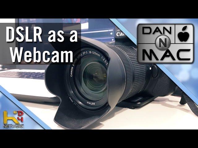 Use DSLR camera as a webcam