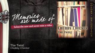 Chubby Checker - The Twist - Memories Are Made Of