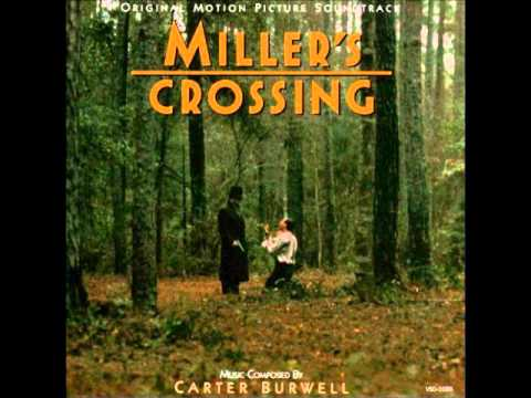 Miller's Crossing by Carter Burwell