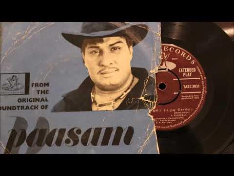 Paasam Film songs :  Music : Viswanathan Ramamoorthy /1962