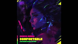 Nonso Amadi Ft. Kwesi Arthur   Comfortable (Official Audio)