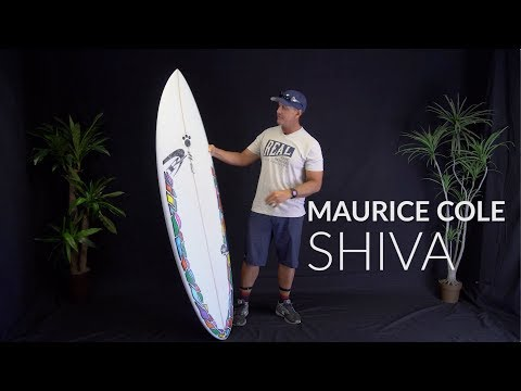 Maurice Cole Shiva Surfboard Review
