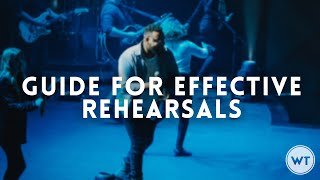 Guide for effective rehearsals at your church // Worship Leader Wednesday
