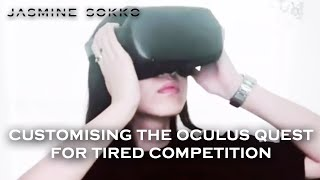 "Jasmine Sokko   Customising The Oculus Quest For ""TIRED"" Competition"