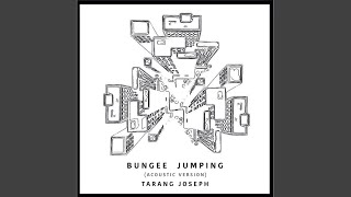 Bungee Jumping (Acoustic)