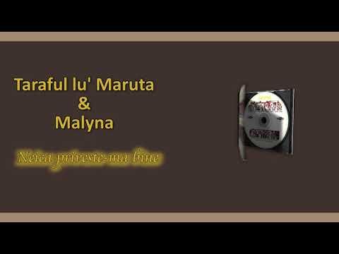 Taraful Lu Maruta & Malyna – Neica priveste-ma bine Video