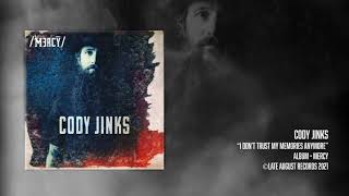 Cody Jinks I Don't Trust My Memories Anymore