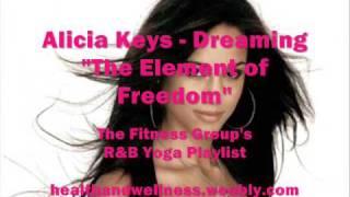 Alicia Keys - Dreaming - R&B Yoga Playlist