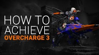 Destiny: How to achieve Overcharge 3 | Red Bull Quest