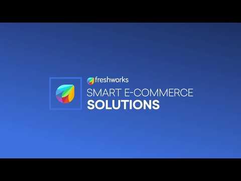 Freshworks for e-commerce industry
